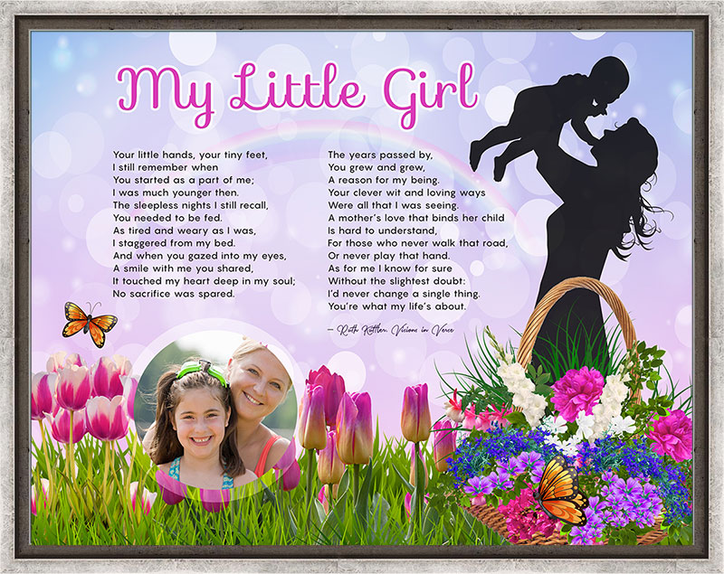 My Little Girl Mother Daughter Art Poem in Silver Canvas Frame with 14 x 11 Artwork